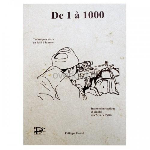 Manuel de 1 à 1000  Technique au fusil